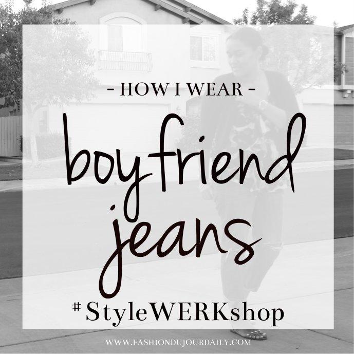 boyfriend jeans style werkshop