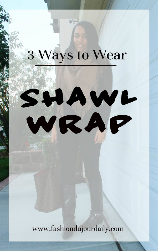 how to wear a shawl wrap